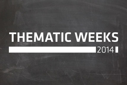Thematic Weeks