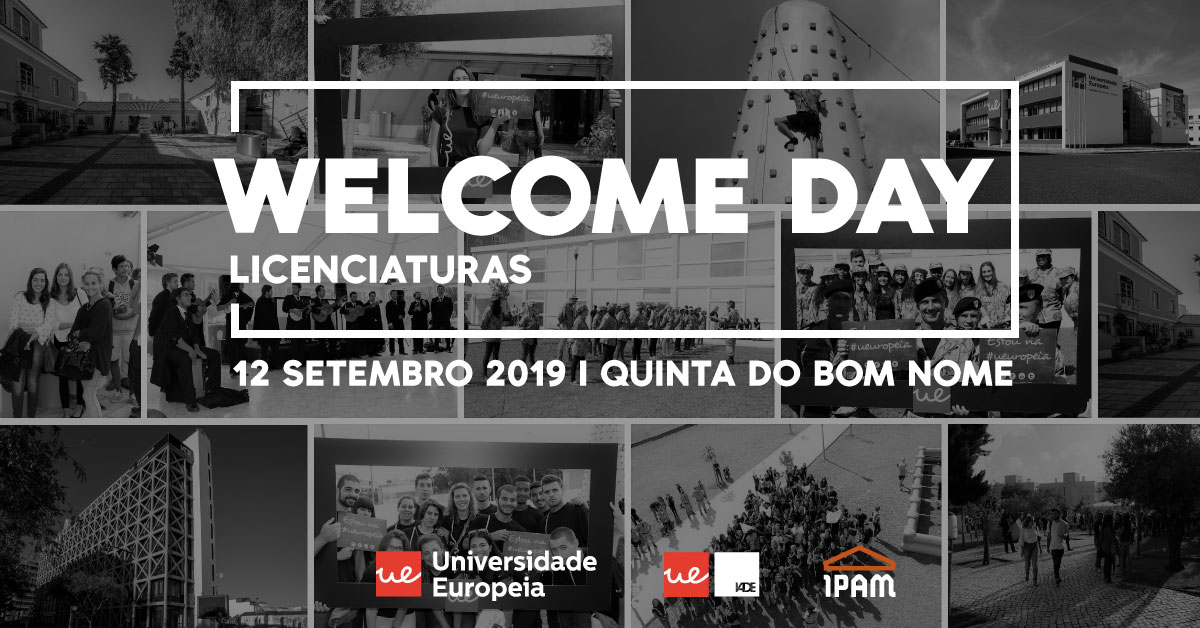 Welcome Day 2019 | Licenciaturas | Universidade Europeia e IADE
