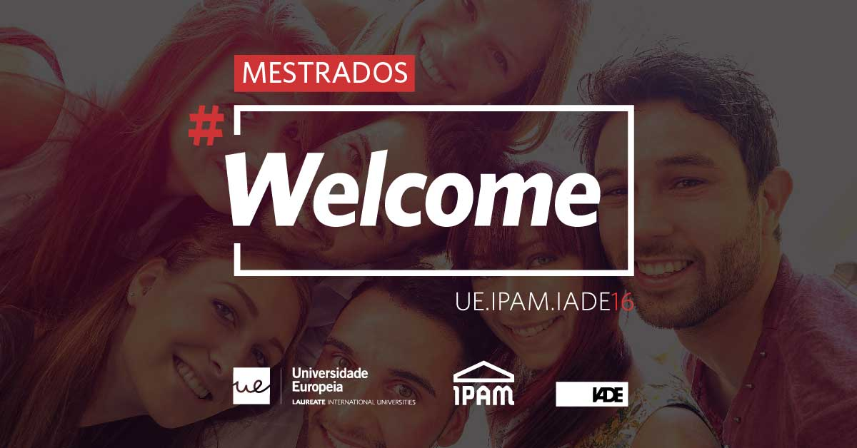 Welcome Day Mestrados - IPAM Lisboa